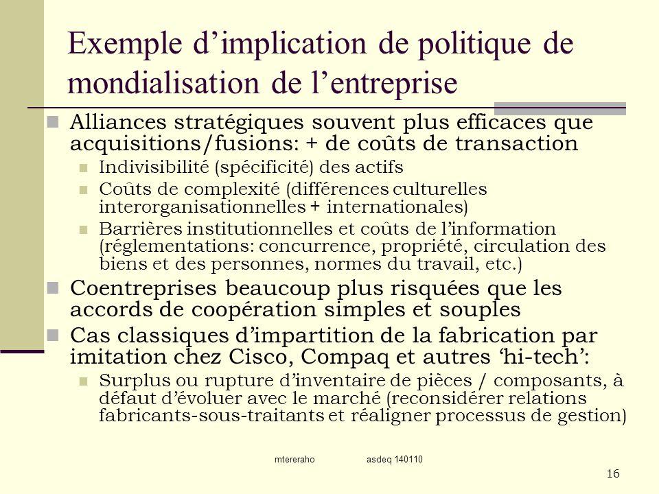 mtereraho asdeq 140110 16 Exemple dimplication de politique de mondialisation de lentreprise Alliances stratégiques souvent plus efficaces que acquisi