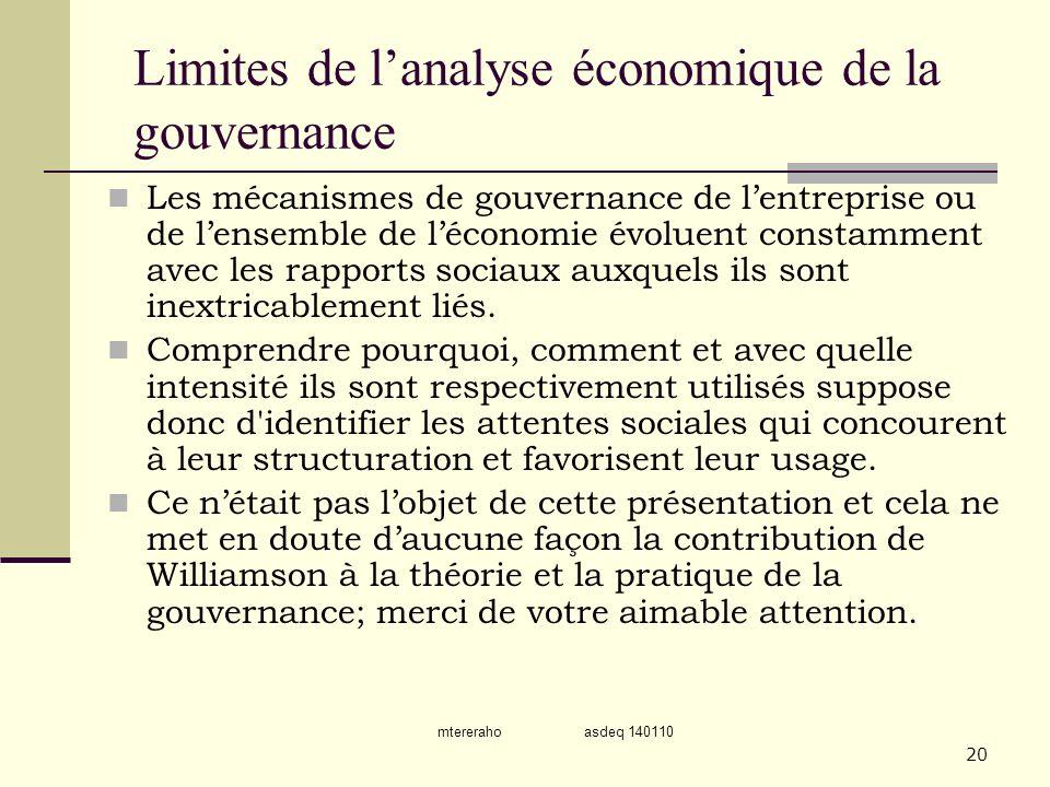 mtereraho asdeq 140110 20 Limites de lanalyse économique de la gouvernance Les mécanismes de gouvernance de lentreprise ou de lensemble de léconomie é