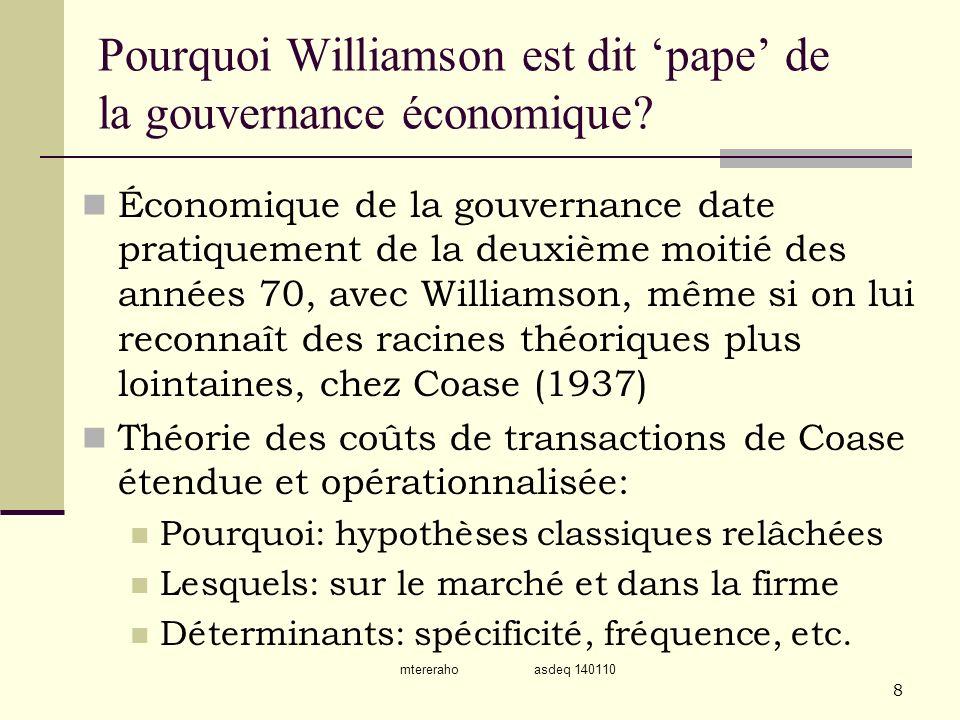 mtereraho asdeq 140110 8 Pourquoi Williamson est dit pape de la gouvernance économique? Économique de la gouvernance date pratiquement de la deuxième