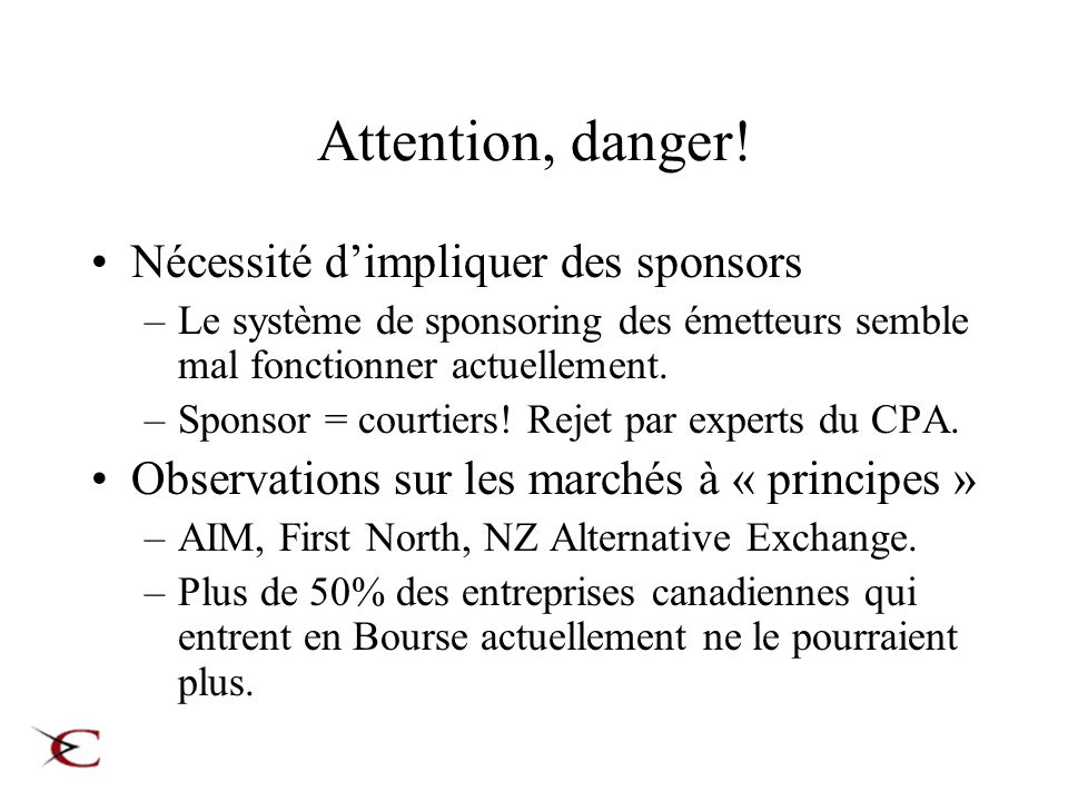 Attention, danger.