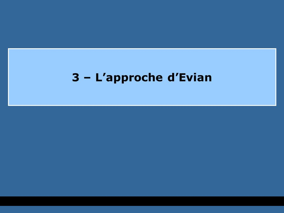3 – Lapproche dEvian