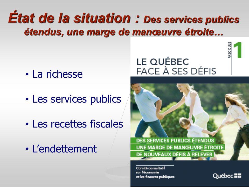 2 État de la situation : Des services publics étendus, une marge de manœuvre étroite… La richesse Les services publics Les recettes fiscales Lendettem