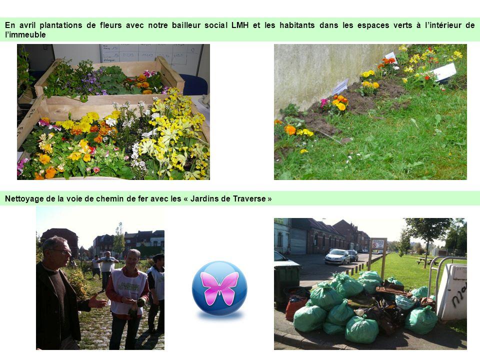 En avril plantations de fleurs avec notre bailleur social LMH et les habitants dans les espaces verts à lintérieur de limmeuble Nettoyage de la voie d