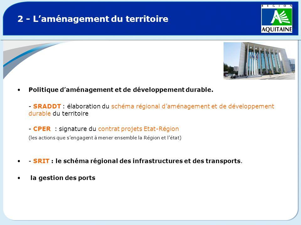 2 - Laménagement du territoire Politique daménagement et de développement durable. - SRADDT : élaboration du schéma régional daménagement et de dévelo