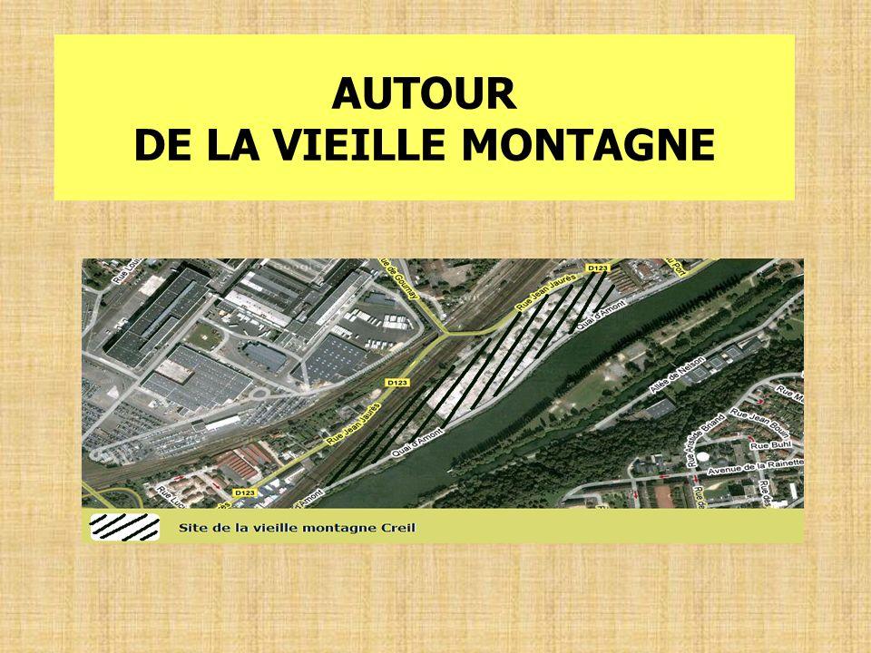 AUTOUR DE LA VIEILLE MONTAGNE