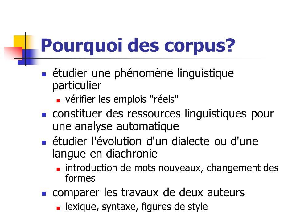Pourquoi des corpus (II).