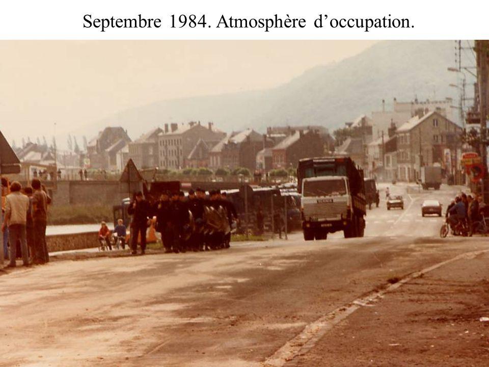 Septembre 1984. Atmosphère doccupation.