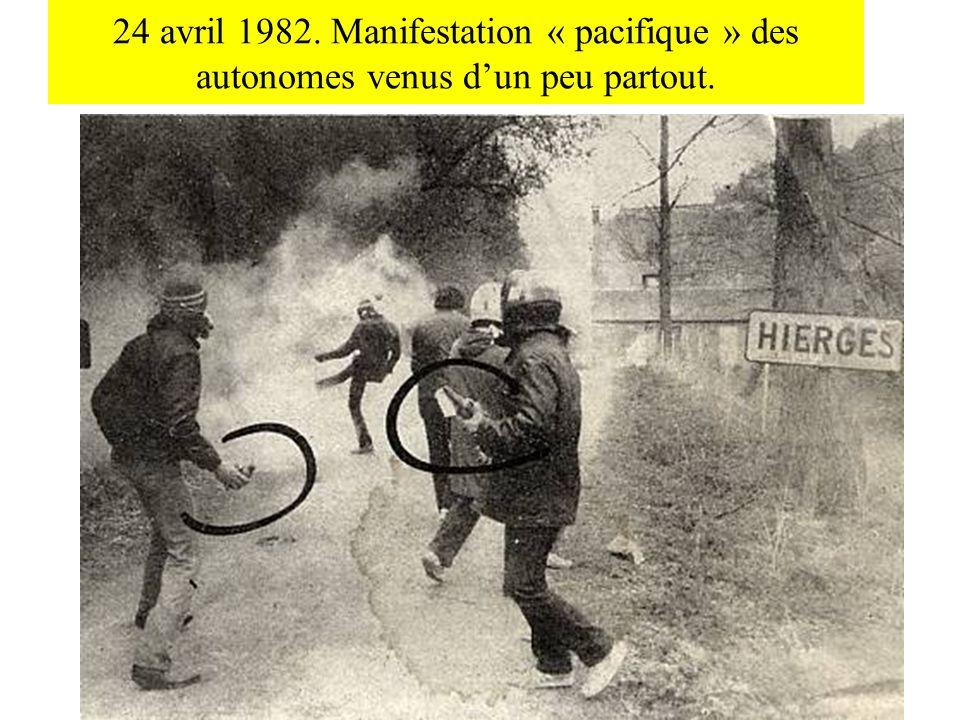 24 avril 1982. Manifestation « pacifique » des autonomes venus dun peu partout.