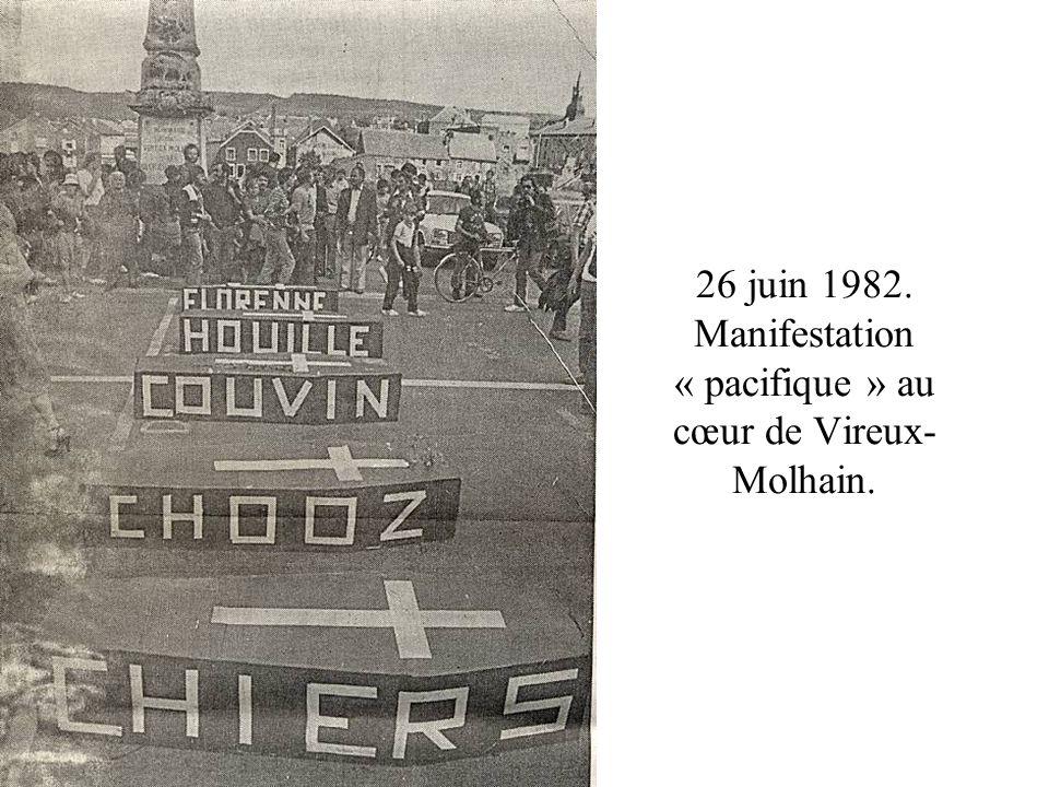 26 juin 1982. Manifestation « pacifique » au cœur de Vireux- Molhain.