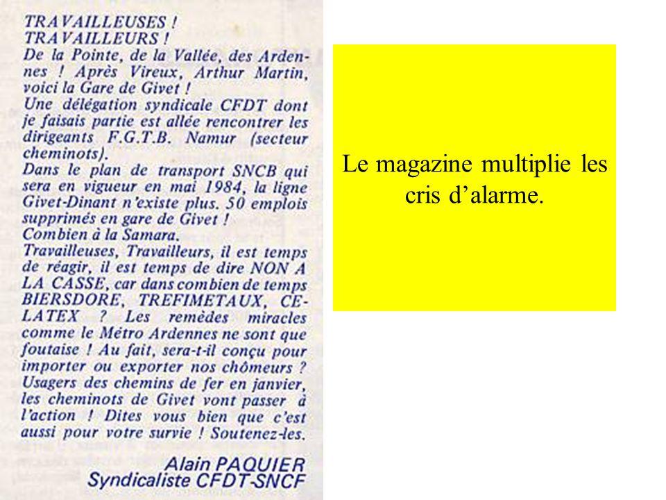 Le magazine multiplie les cris dalarme.