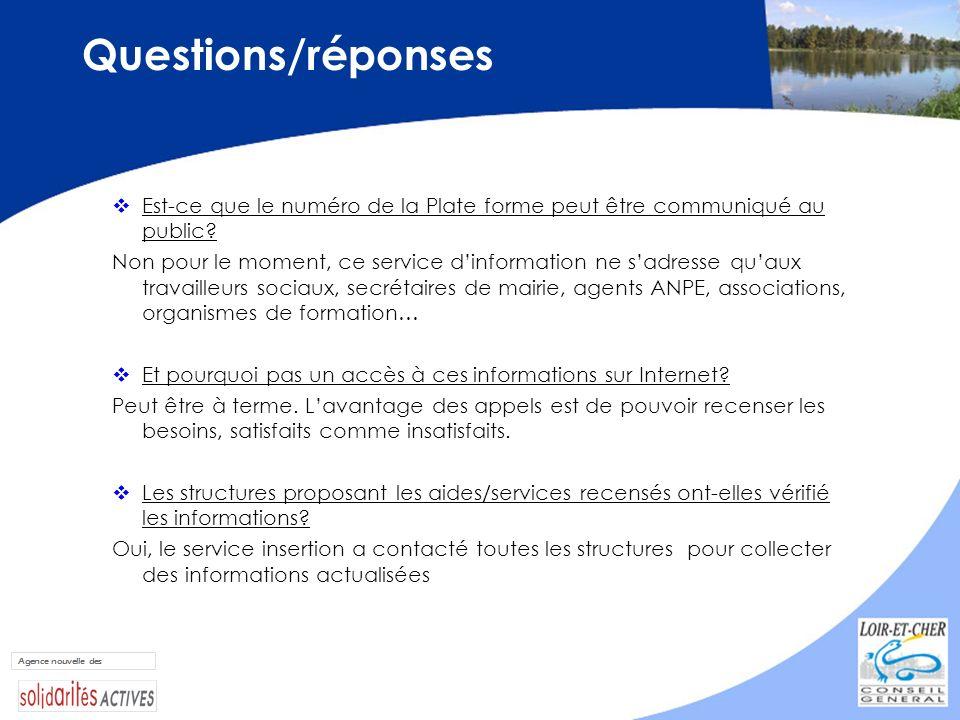 Questions/réponses Est-ce que le numéro de la Plate forme peut être communiqué au public? Non pour le moment, ce service dinformation ne sadresse quau