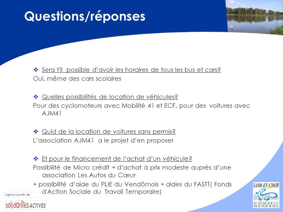 Questions/réponses Sera t'il possible davoir les horaires de tous les bus et cars? Oui, même des cars scolaires Quelles possibilités de location de vé