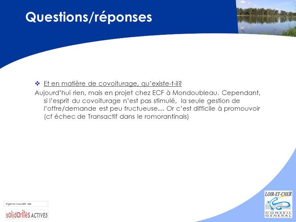 Questions/réponses Et en matière de covoiturage, quexiste-t-il? Aujourdhui rien, mais en projet chez ECF à Mondoubleau. Cependant, si lesprit du covoi