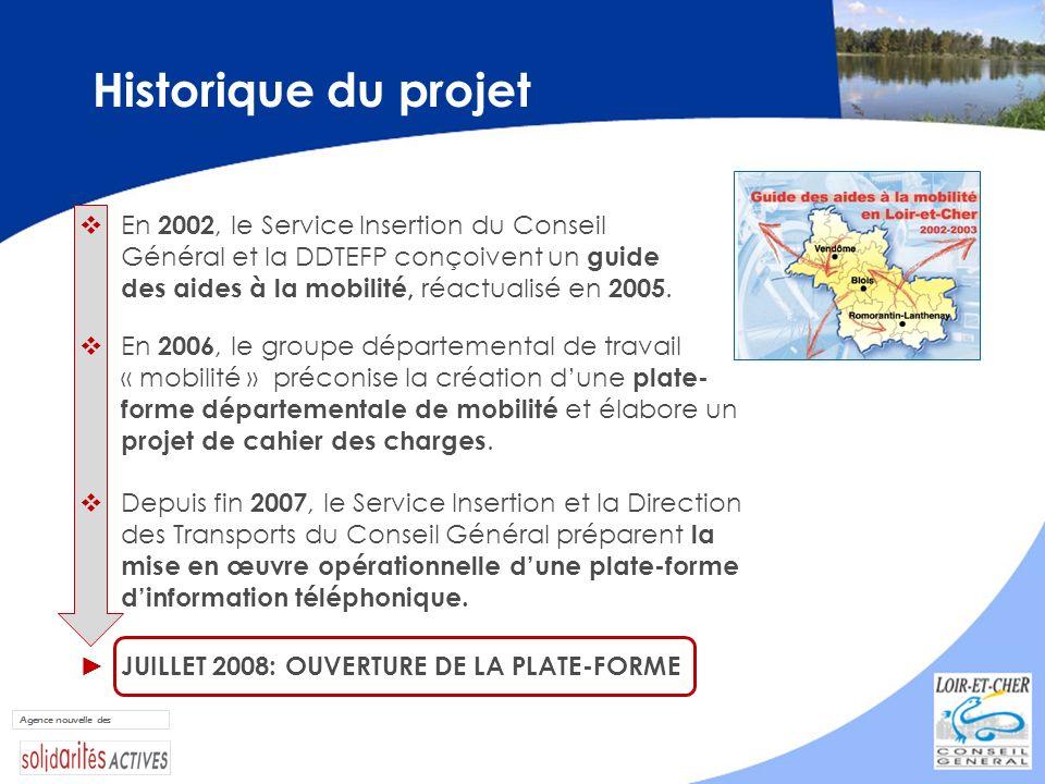 Historique du projet En 2002, le Service Insertion du Conseil Général et la DDTEFP conçoivent un guide des aides à la mobilité, réactualisé en 2005. E