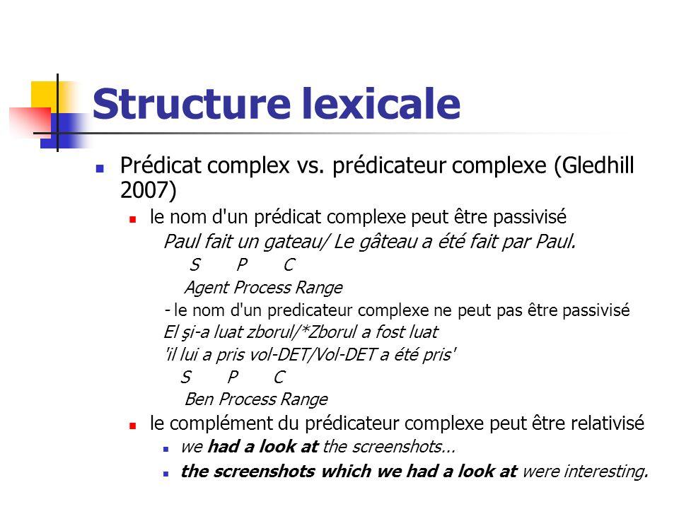 Structure lexicale Prédicat complex vs.
