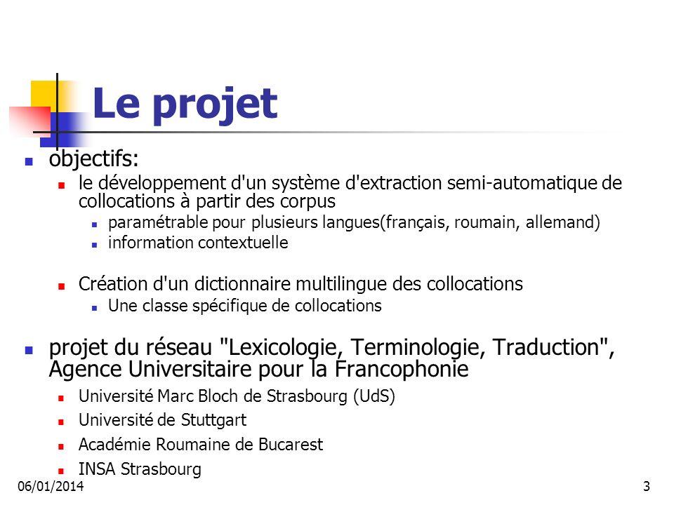 Motivation Collocations TAL Traduction Lexicographie Apprentissage d une langue étrangère 06/01/20144