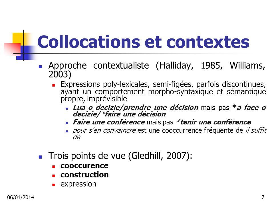 Extraction d équivalents (I) Extraire les listes d équivalents de traduction (études des alignements fr-ro, ro-fr): Prédicateurs complexes traduits par des prédicateurs complexes dans la langue source fait/Vmip3s/faire l /Da3ms/le objet/Nc-s--/objet= face/Vmip3s/face obiectul/Ncmsry/obiect dă/Vmip3s/da naştere/Ncfsrn/naştere= donnerait/Vmic3s/donner lieu/Ncms--/lieu Prédicats+compléments équivalents dans les deux langues émis/Vmps-sm/émettre un/Da-ms/un avis/Nc-s- -/avis=emis/Vmp--sm/emite avizul/Ncmsry/aviz 06/01/201448