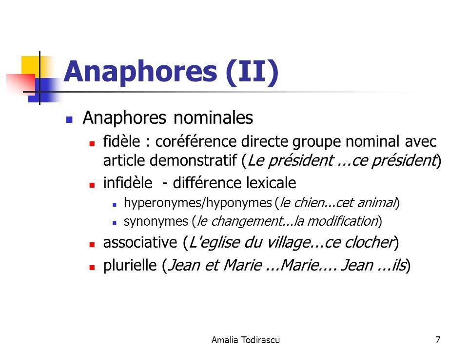 Amalia Todirascu8 Anaphores (III) anaphore conceptuelle antécédent = phrase anaphore = resumé de l antécédent Les footballeurs français ont battu les brésiliens.