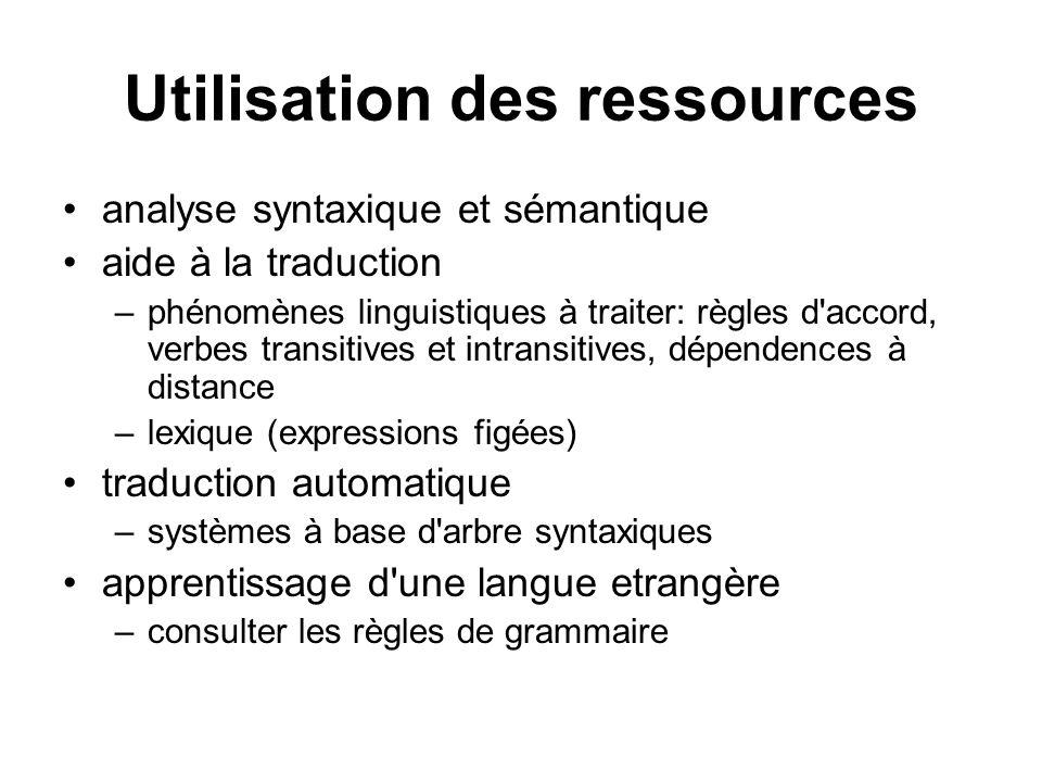 Utilisation des ressources analyse syntaxique et sémantique aide à la traduction –phénomènes linguistiques à traiter: règles d'accord, verbes transiti