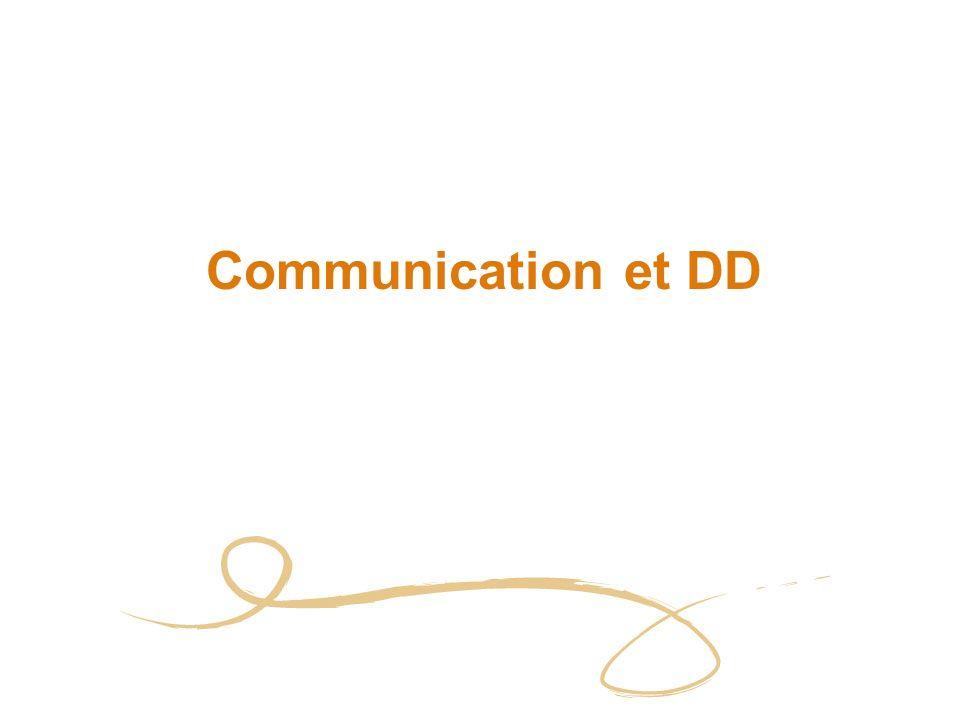 Communication et DD