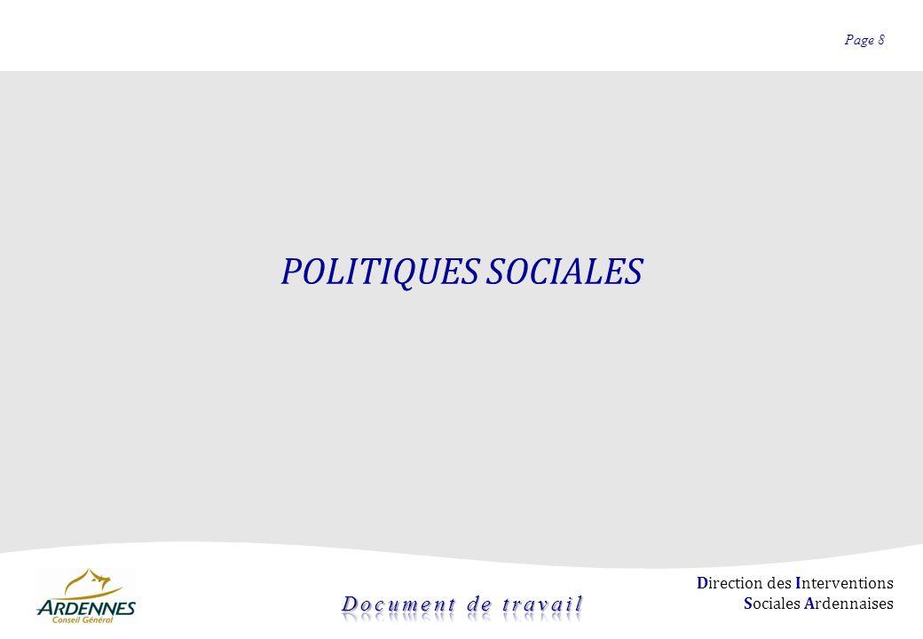 Page 8 Direction des Interventions Sociales Ardennaises POLITIQUES SOCIALES