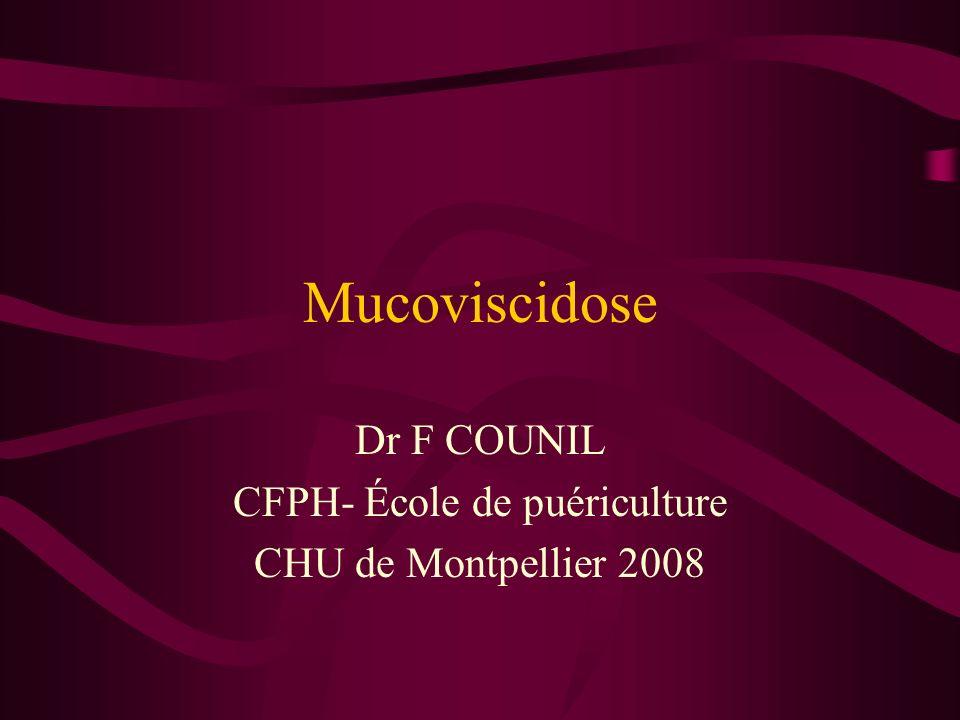 Mucoviscidose : génétique Maladie autosomique récessive Anomalie du gène CFTR chromosome 7 position q31,q32 protéine membranaire CFTR canal Chlore