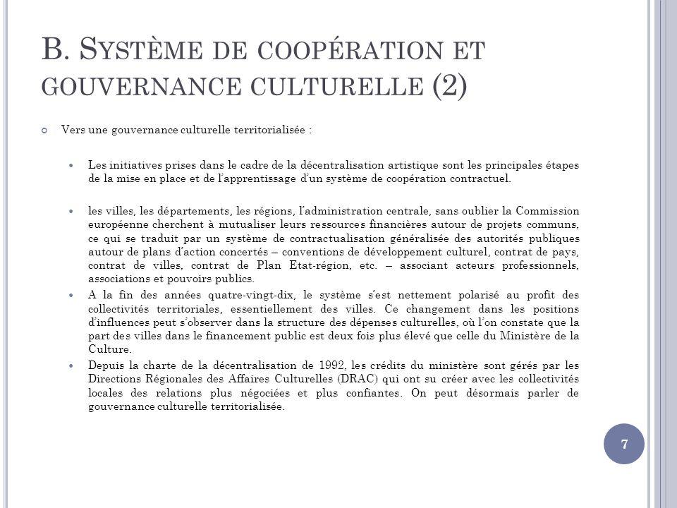 B. S YSTÈME DE COOPÉRATION ET GOUVERNANCE CULTURELLE (2) Vers une gouvernance culturelle territorialisée : Les initiatives prises dans le cadre de la