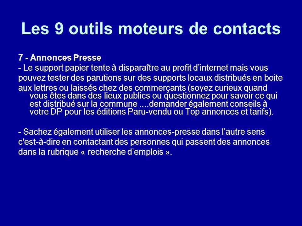 Les 9 outils moteurs de contacts 7 - Annonces Presse - Le support papier tente à disparaître au profit dinternet mais vous pouvez tester des parutions