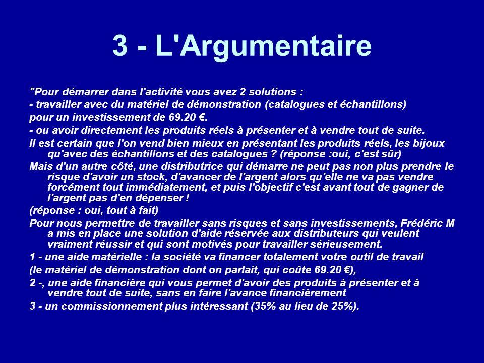 3 - L'Argumentaire