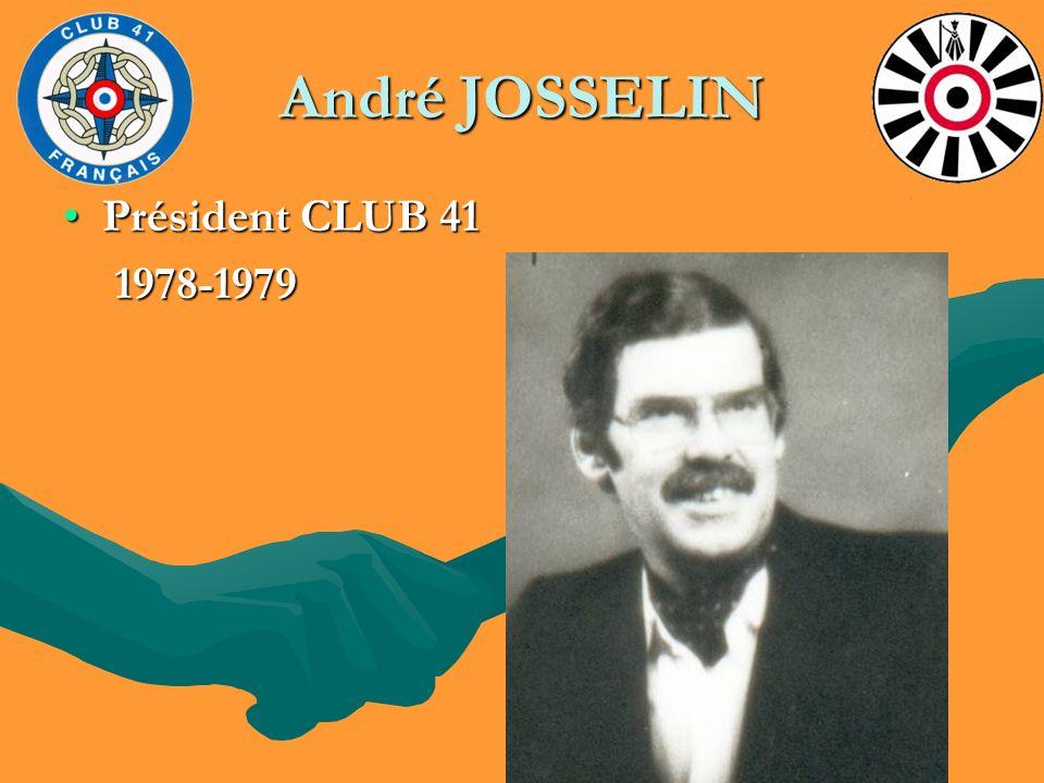 André JOSSELIN Président CLUB 41Président CLUB 41 1978-1979 1978-1979
