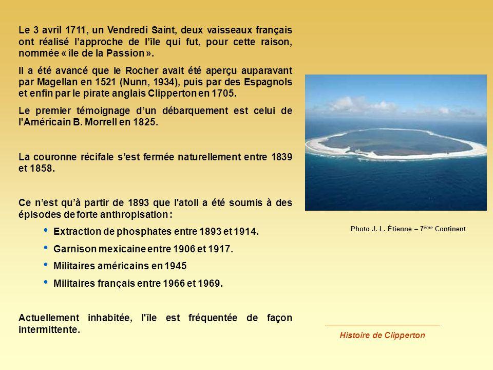 Lîle Clipperton appartient au Domaine public maritime de la France et relève administrativement du Haut Commissariat de la Polynésie française.