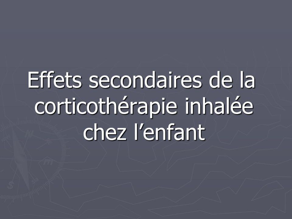 Effets secondaires de la corticothérapie inhalée chez lenfant