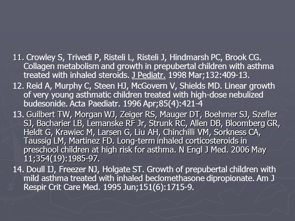 11. 11. Crowley S, Trivedi P, Risteli L, Risteli J, Hindmarsh PC, Brook CG. Collagen metabolism and growth in prepubertal children with asthma treated