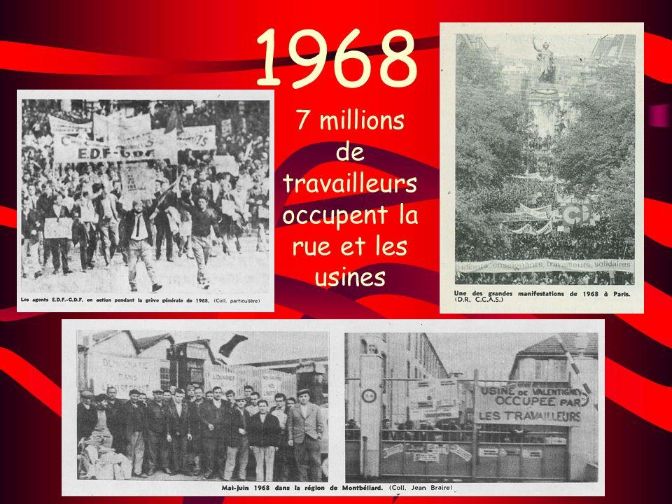 1968 7 millions de travailleurs occupent la rue et les usines