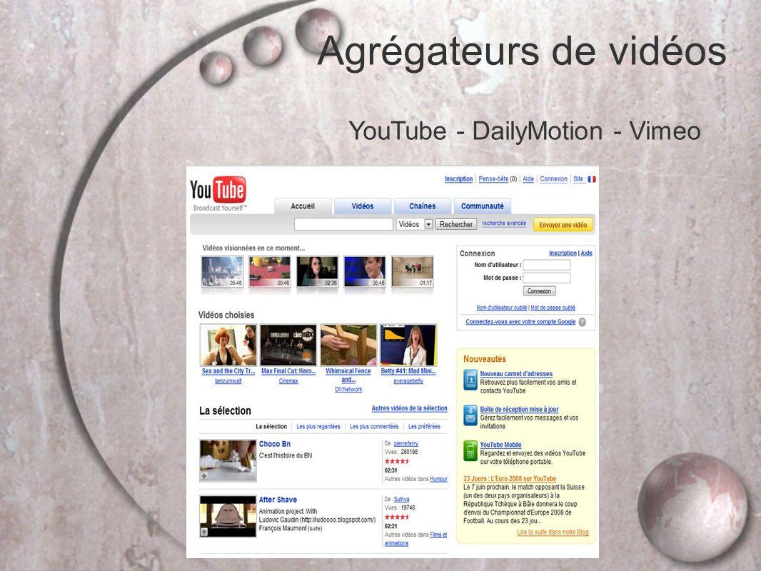 Agrégateurs de vidéos YouTube - DailyMotion - Vimeo