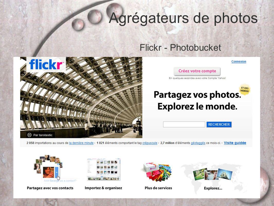 Agrégateurs de photos Flickr - Photobucket