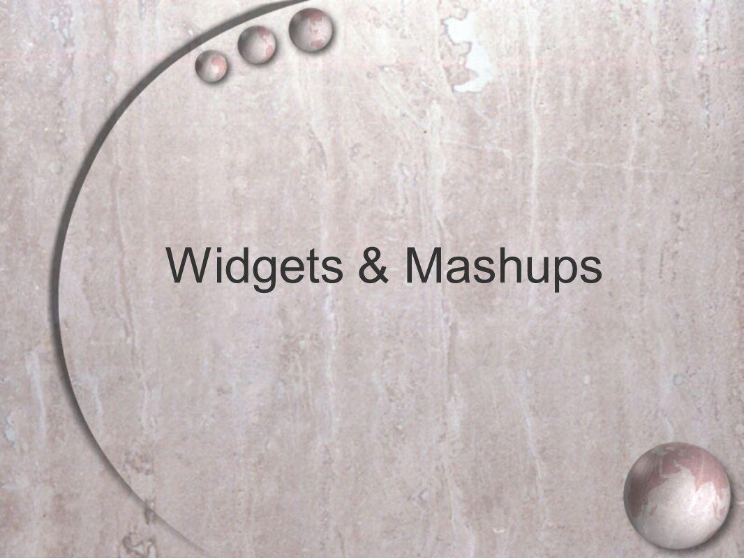 Widgets & Mashups