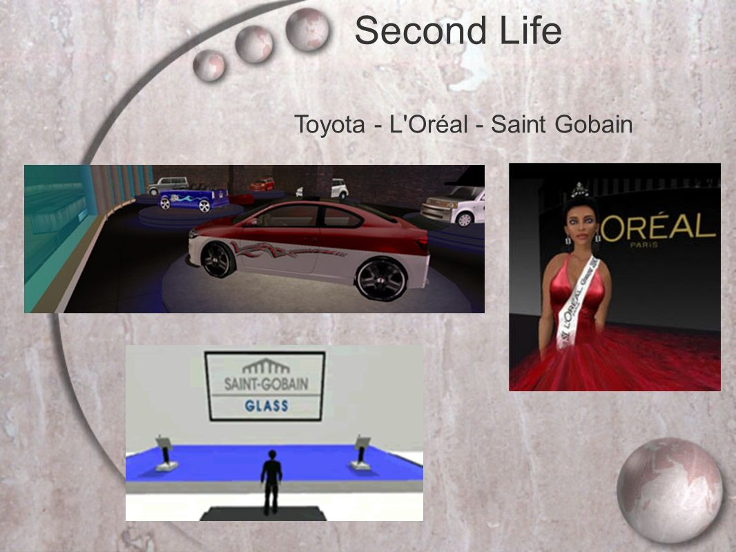 Toyota - L Oréal - Saint Gobain Second Life