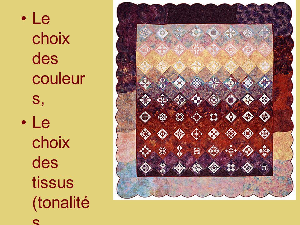 Le choix des couleur s, Le choix des tissus (tonalité s général es)