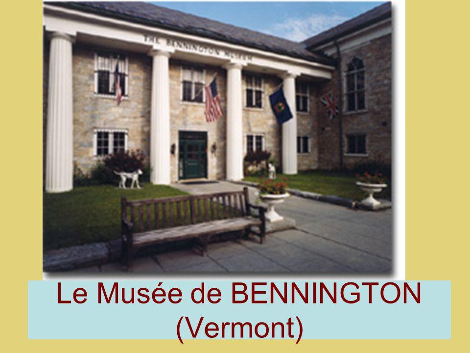 Le Musée de BENNINGTON (Vermont)