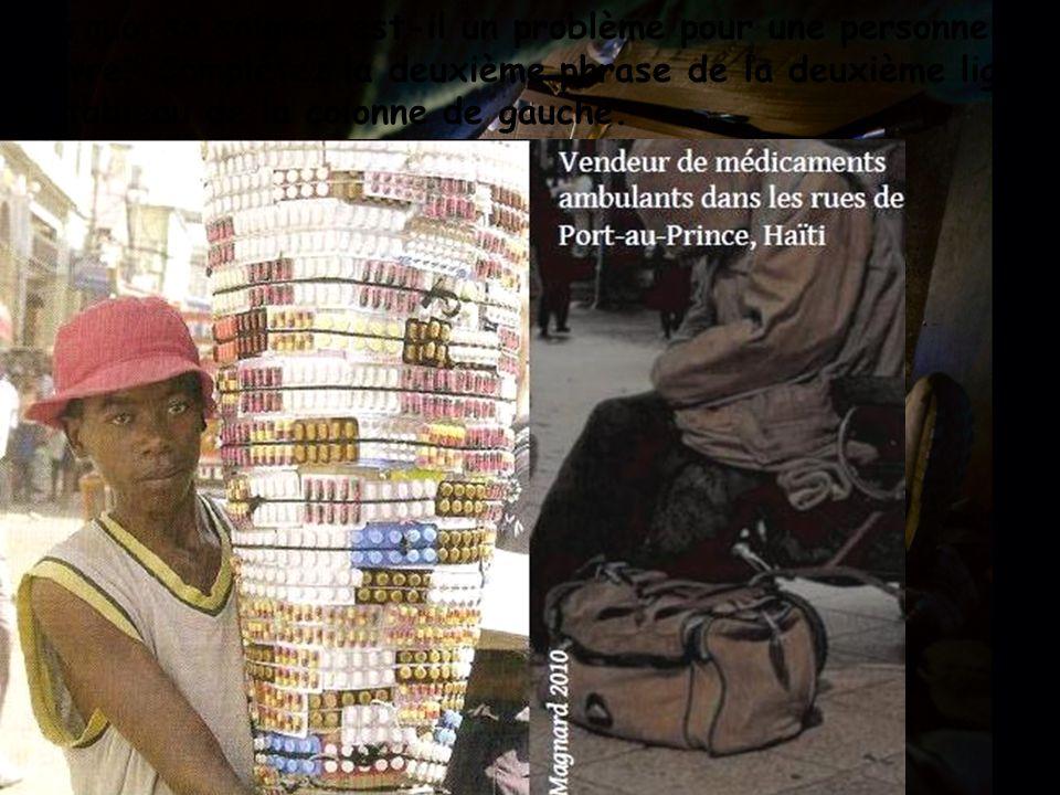 Pourquoi se soigner est-il un problème pour une personne pauvre? Complétez la deuxième phrase de la deuxième ligne du tableau de la colonne de gauche.