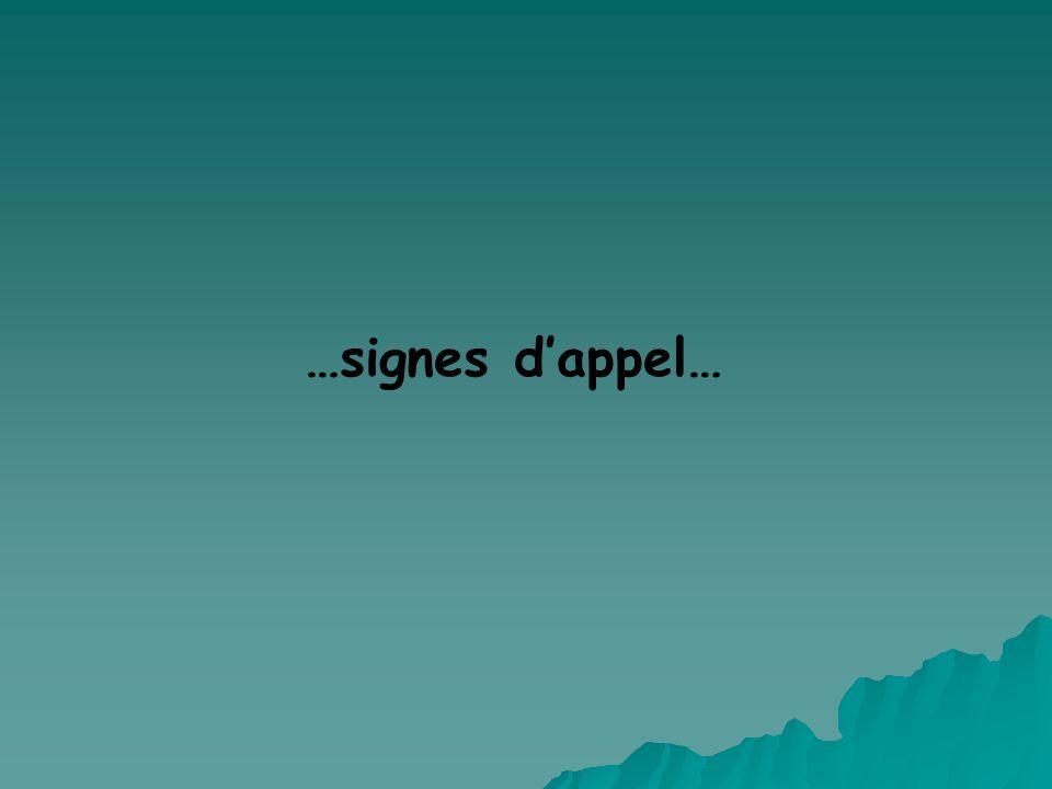 …signes dappel…