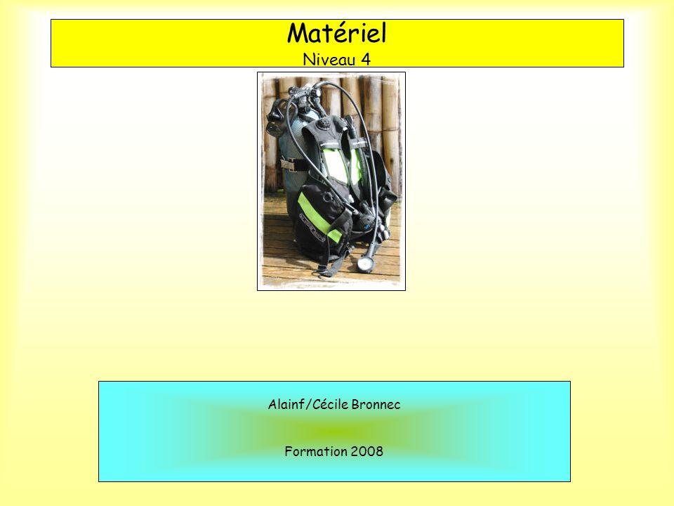 Matériel Niveau 4 Alainf/Cécile Bronnec Formation 2008