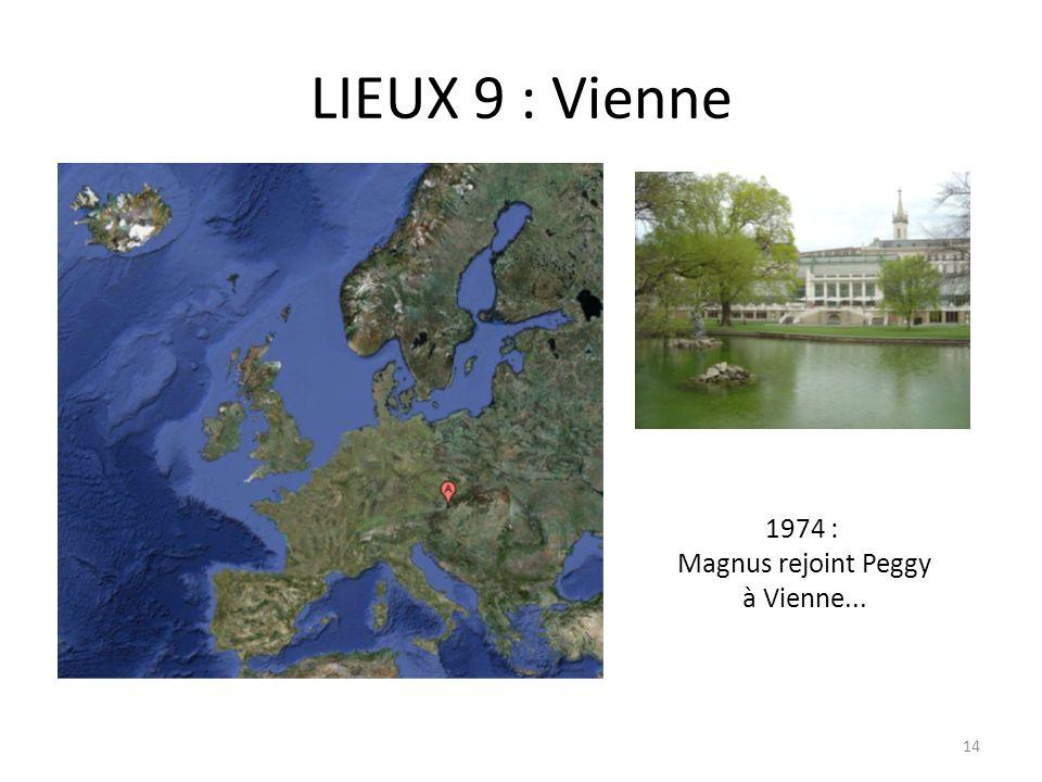 LIEUX 9 : Vienne 1974 : Magnus rejoint Peggy à Vienne... 14