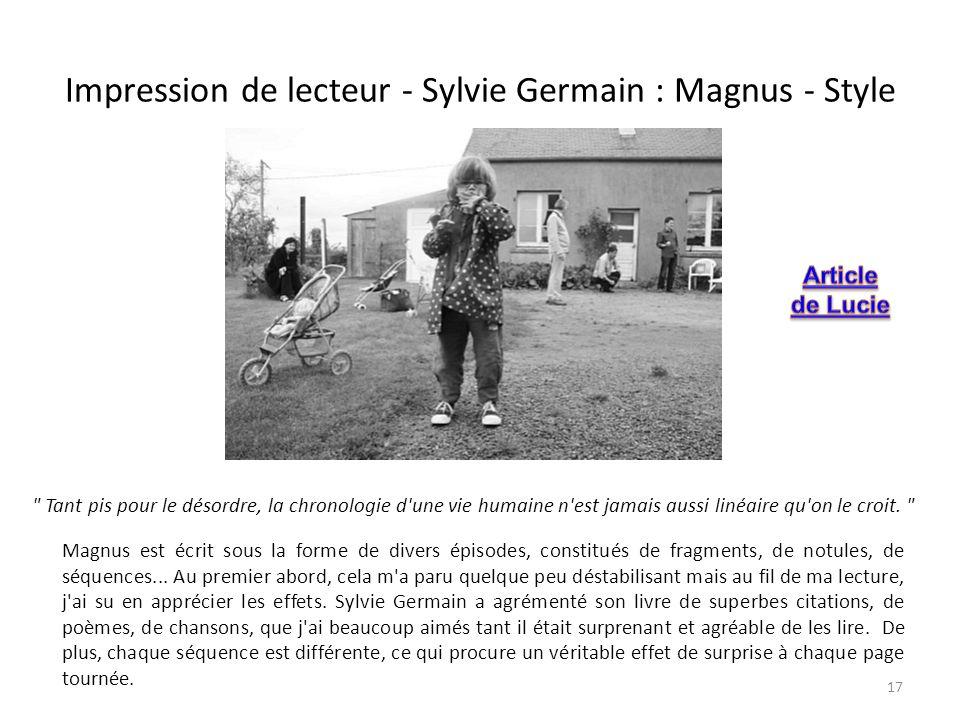 Impression de lecteur - Sylvie Germain : Magnus - Style