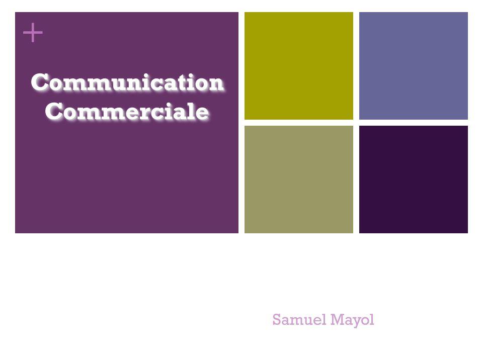 + Communication Commerciale Samuel Mayol 1