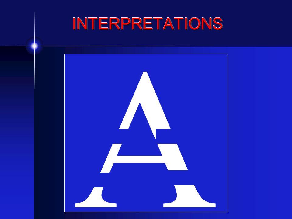 INTERPRETATIONSINTERPRETATIONS A
