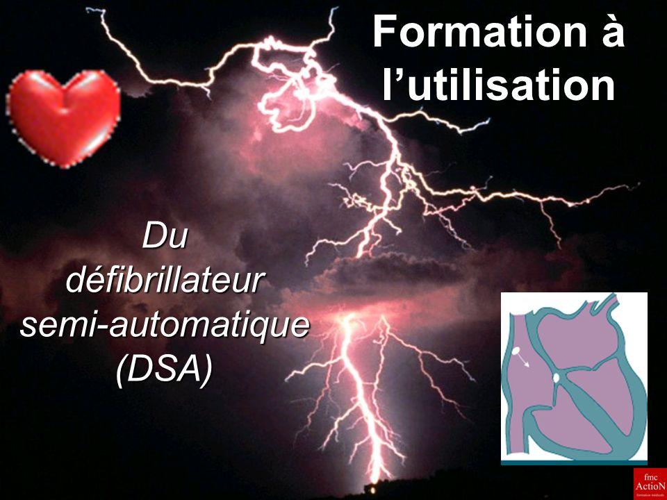 8 et 9 Juin 2007 1Séminaire DINAN Du défibrillateur semi-automatique (DSA) Formation à lutilisation