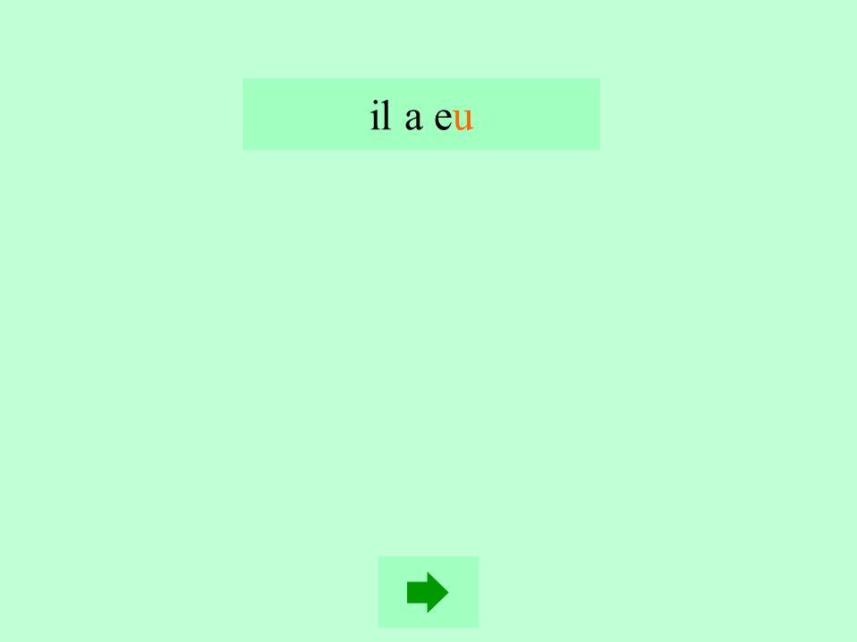 16 il a e… un vélo (avoir) itéu i is