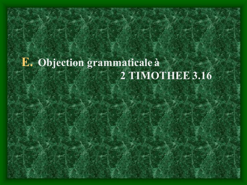 E. Objection grammaticale à 2 TIMOTHEE 3.16